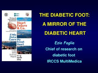 THE DIABETIC FOOT: A MIRROR OF THE  DIABETIC HEART