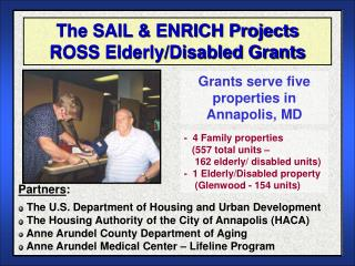 The SAIL & ENRICH Projects ROSS Elderly/Disabled Grants