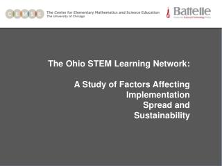 The Ohio STEM Learning Network: A Study of Factors Affecting Implementation Spread and