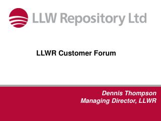 LLWR Customer Forum
