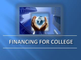 Financing for College