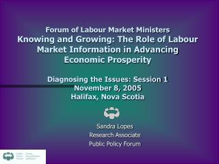 Sandra Lopes Research Associate Public Policy Forum
