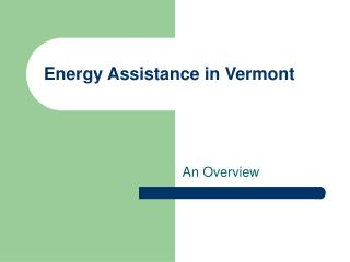 Energy Assistance in Vermont
