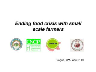 Ending food crisis with small scale farmers