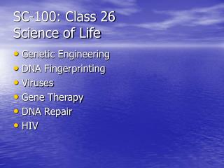 SC-100: Class 26 Science of Life