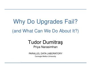 Why Do Upgrades Fail? (and What Can We Do About It?)