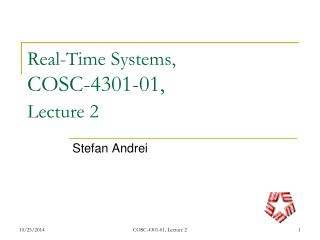 Real-Time Systems,  COSC-4301-01,  Lecture 2