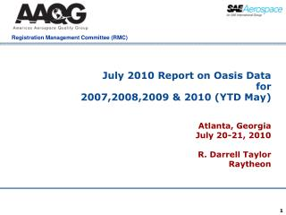 July 2010 Report on Oasis Data  for 2007,2008,2009 & 2010 (YTD May)