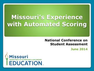 Missouri's Experience with Automated Scoring