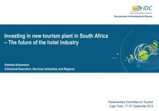 Investing in new tourism plant in South Africa – The future of the hotel industry