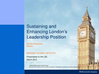 Sustaining and Enhancing London's Leadership Position