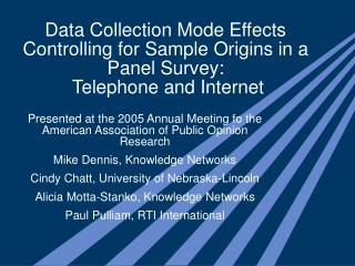 Presented at the 2005 Annual Meeting fo the American Association of Public Opinion Research