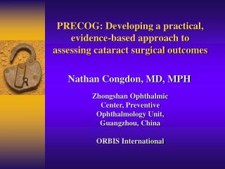 PRECOG: Developing a practical, evidence-based approach to assessing cataract surgical outcomes