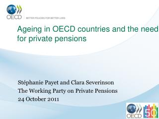Ageing in OECD countries and the need for private pensions