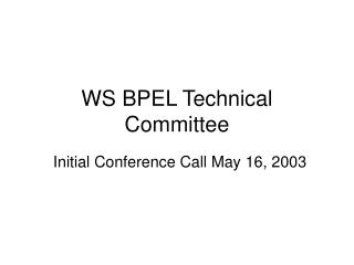 WS BPEL Technical Committee