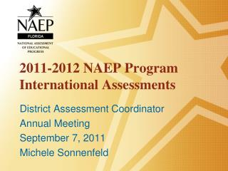 2011-2012 NAEP Program International Assessments
