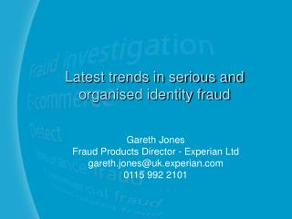 Latest trends in serious and organised identity fraud