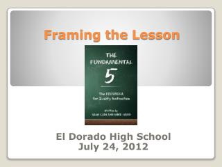 Framing t he  Lesson