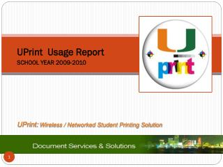 UPrint:  Wireless / Networked Student Printing Solution