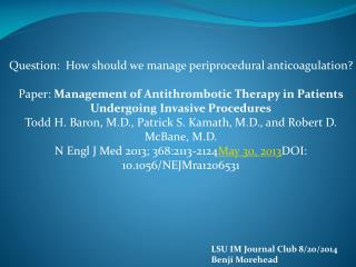 Question:  How should we manage  periprocedural  anticoagulation?