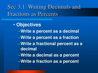 Sec 3.1  Writing Decimals and Fractions as Percents