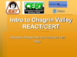Intro to Chagrin Valley        REACT/CERT