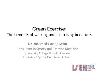 Green Exercise: The benefits  of  walking  and  exercising  in  nature.