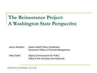 Jenny Hamilton:	Senior Health Policy Coordinator 		Governor's Office of Financial Management