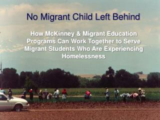 No Migrant Child Left Behind