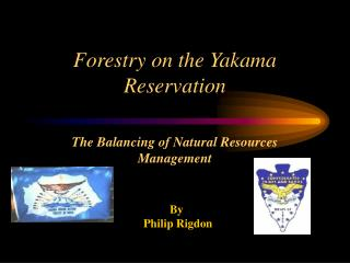Forestry on the Yakama Reservation