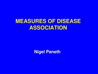 MEASURES OF DISEASE ASSOCIATION