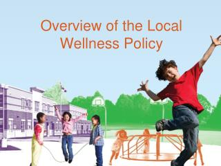 Overview of the Local Wellness Policy