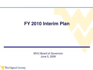 FY 2010 Interim Plan