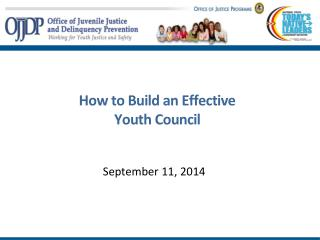 How to Build an Effective                 Youth Council