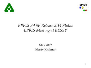 EPICS BASE Release 3.14 Status EPICS Meeting at BESSY