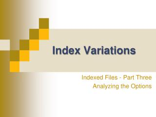 Index Variations
