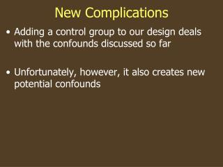 New Complications