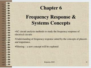 Chapter 6 Frequency Response & Systems Concepts