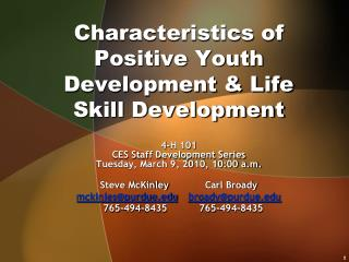 Characteristics of Positive Youth Development & Life Skill Development