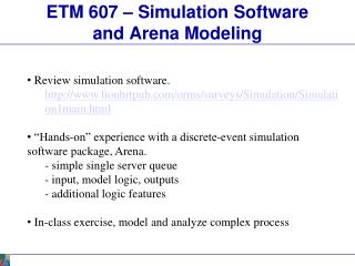ETM 607 – Simulation Software and Arena Modeling