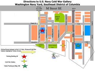 Directions to U.S. Navy Cold War Gallery Washington Navy Yard, Southeast District of Columbia