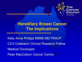 Hereditary Breast Cancer The Implications