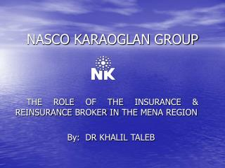 NASCO KARAOGLAN GROUP