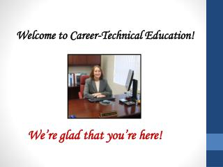 Welcome to Career-Technical Education!