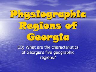 Physiographic Regions of Georgia