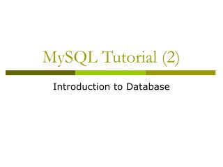 MySQL Tutorial (2)