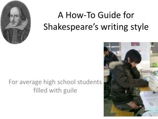 A How-To Guide for Shakespeare's writing style