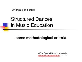 Structured Dances in Music Education