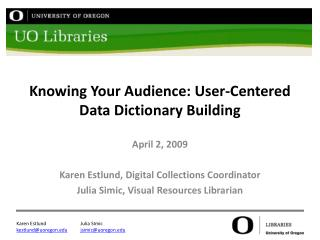 Knowing Your Audience: User-Centered Data Dictionary Building