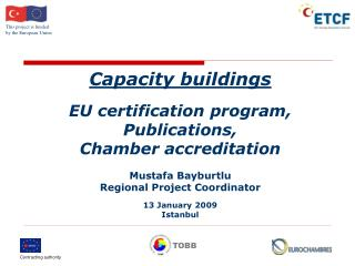 Capacity buildings EU certification program, Publications, Chamber accreditation Mustafa Bayburtlu